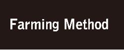 Farming Method